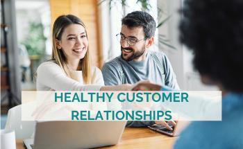 healthy customer relationships